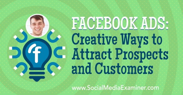 Facebook Ads - let's get creative with Zach Spuckler